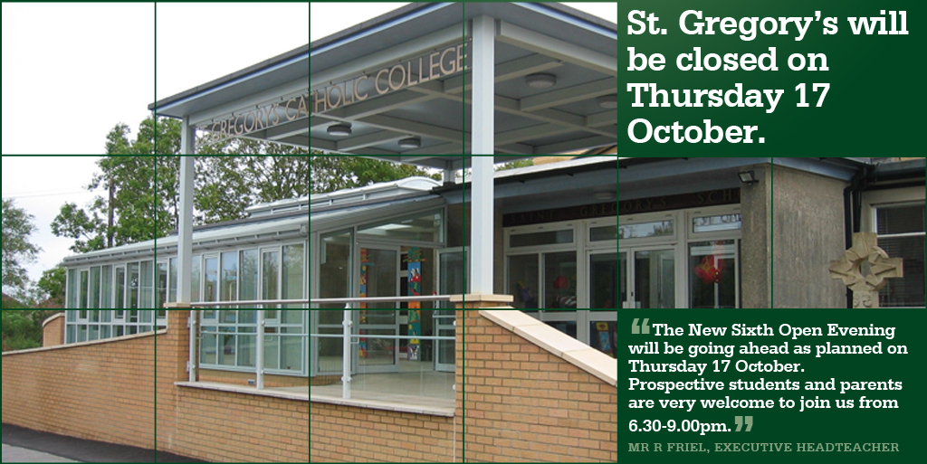 St Gregory's will be closed Thursday 17 October