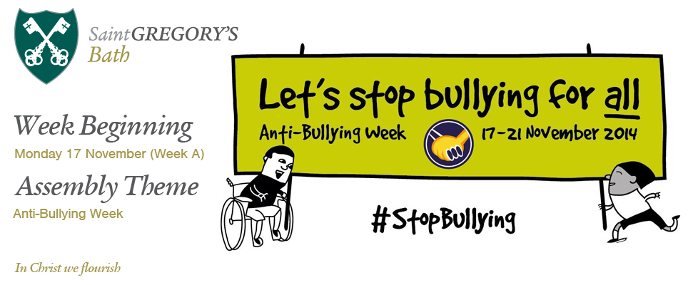 Week Beginning 17 November Anti-Bullying Week