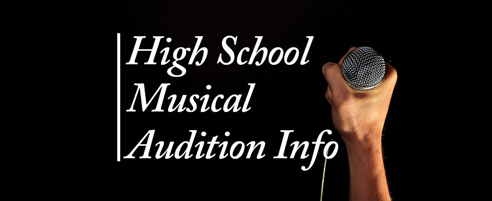 High-School-Musical-Audition-Information
