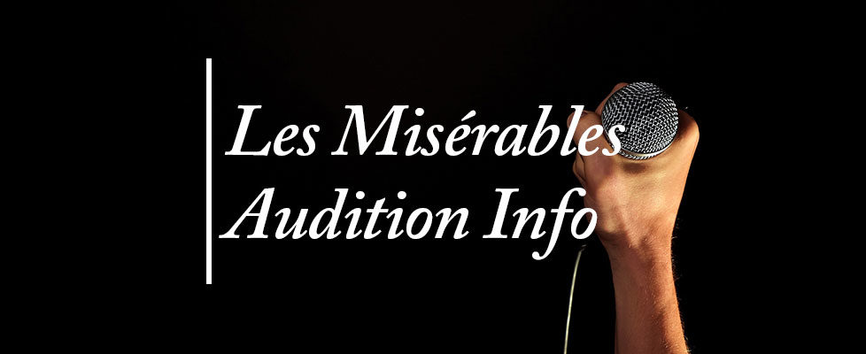 Les-Mis-Audition-Information